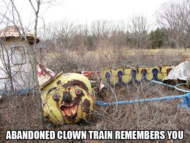 abandoned_clown_train_remembers_you_image_macro