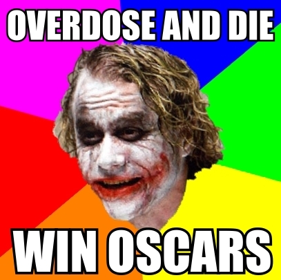 overdose oscar heath ledger joker advice dog image macro