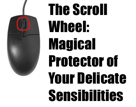 scroll_wheel_delicate_sensibilities_image_macro