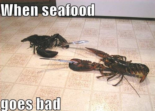 when seafood goes bad lobsters knives image macro