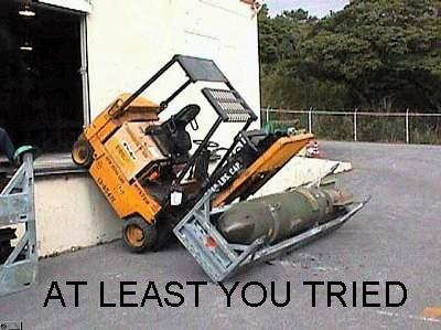 at least you tried forklift fail image macro
