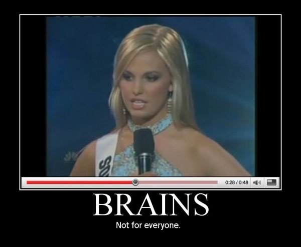 brains miss teen usa teenager blonde chick south carolina dumb stupid image macro