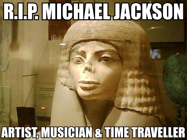 jacko r.i.p. michael jackson ancient egypt mummy image macro