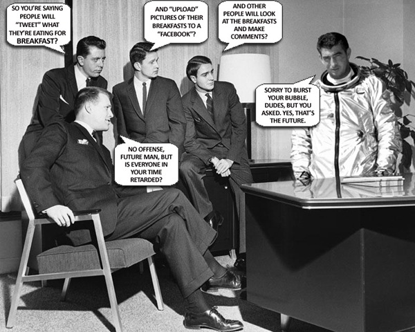 tweet twitter facebook future man astronaut fifties 50s retarded comic image macro
