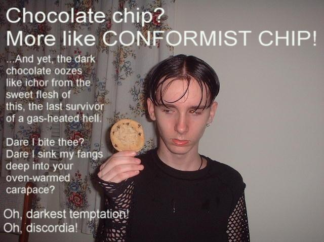 chocolate conformist chip cookie emo darkest temptation image macro