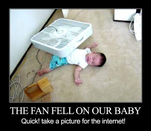 fan fell on baby quick photo for internets image macro