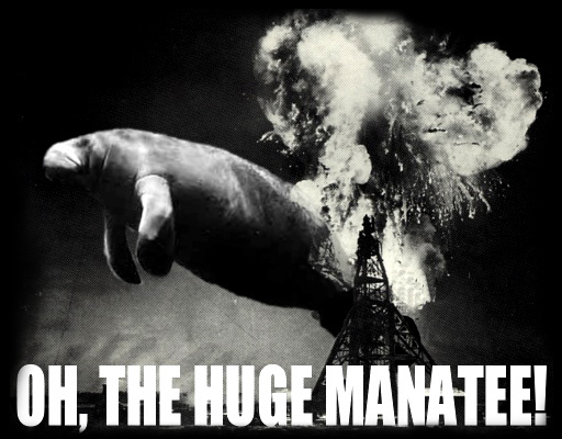 oh the humanity huge manatee image macro