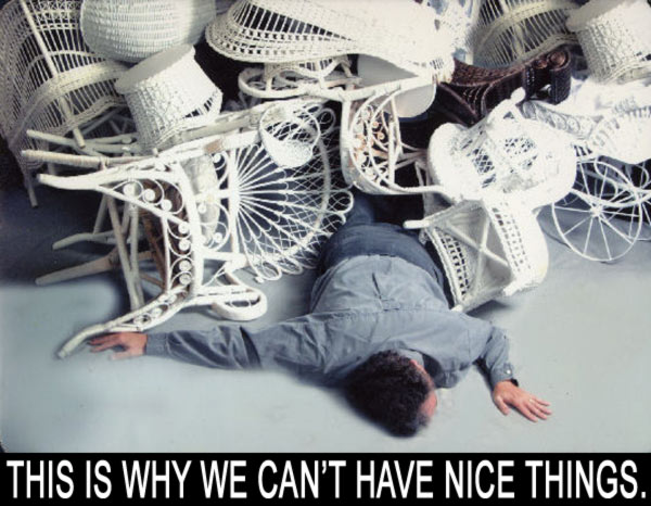 this is why we cant have nice things meme chairs image macro