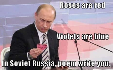 in soviet russia meme putin poem writes you poetry heart roses valentine image macro