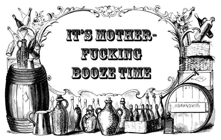motherfucking booze alcohol drink victorian 19th century old fashioned image macro