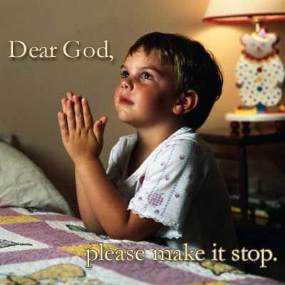kid child praying bed dear god lord please make it stop image macro