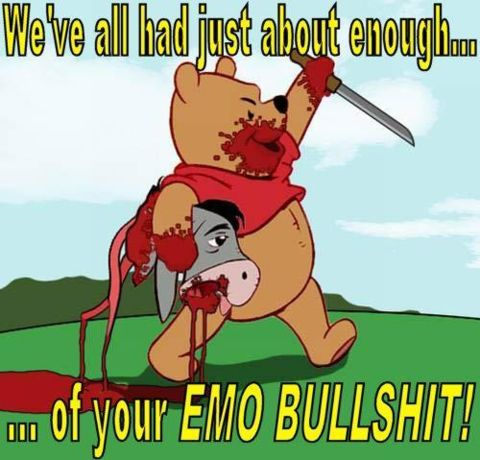 winnie the pooh bear dead blood decapitated donkey emo crap whining image macro