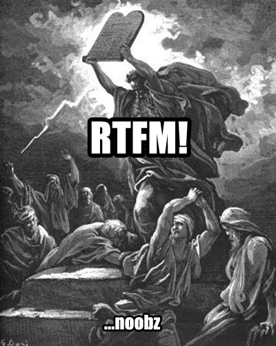 rtfm read the fucking manual n00b noob moses ten commandments image macro